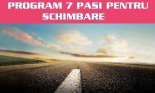 Program 7 Pasi Pentru Schimbare