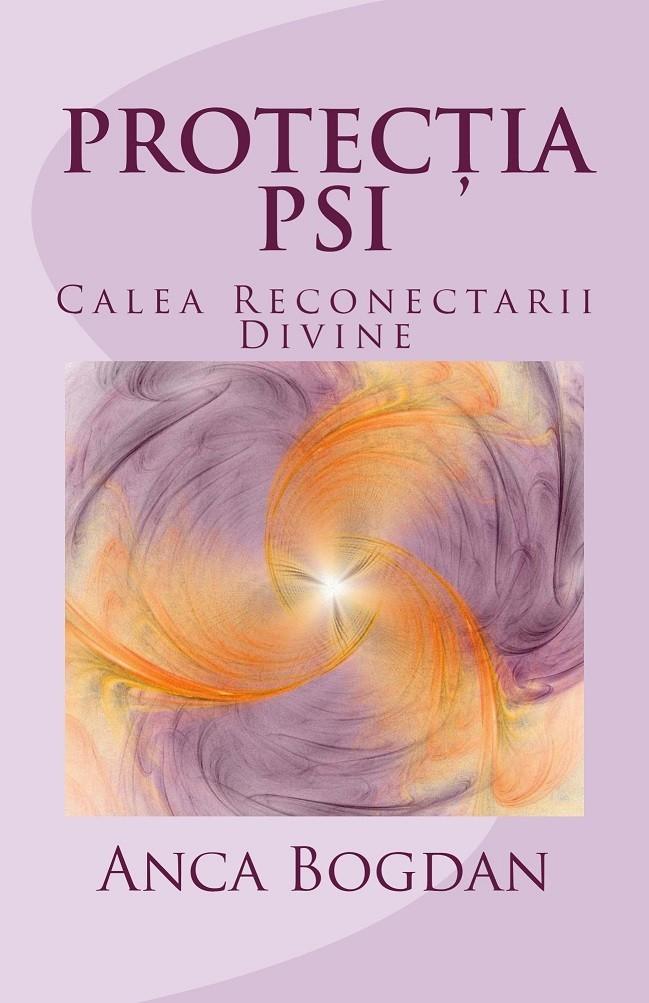 Protectia Psi Cover For Kindle222 Amazon - Protectia Psi: Calea Reconectarii Divine