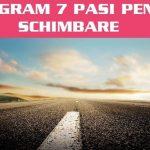 Program 7 Pasi Pentru Schimbare Programul 7 Pasi Pentru Schimbare