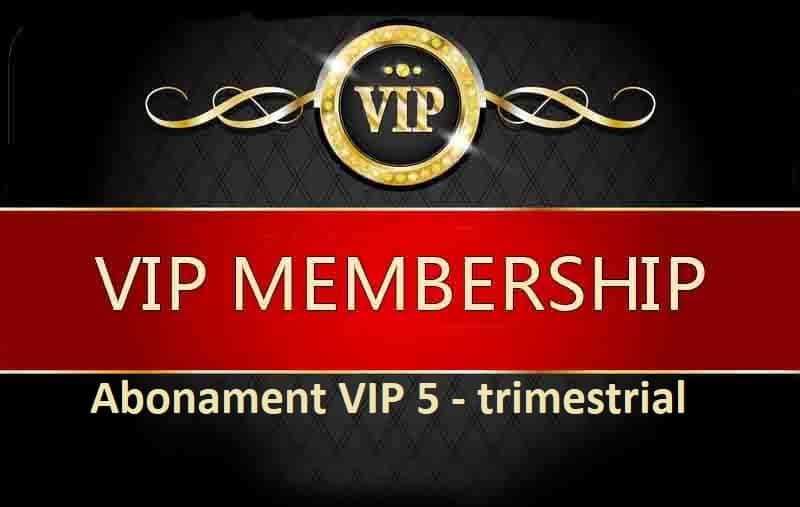 Trimestrial Abonament Vip 5 - Plata Trimestriala
