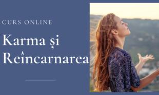 Curs Karma Si Reincarnarea – Terapia Karmei