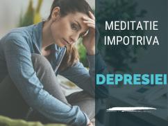 Meditatie Impotriva Depresiei